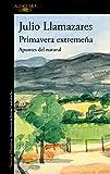 Primavera extremeña: Apuntes del natural (Hispánica)