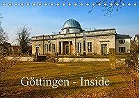 Goettingen - Inside (Tischkalender 2022 DIN A5 quer): Fotografischer Rundgang durch die Universitaetsstadt Goettingen (Monatskalender, 14 Seiten )