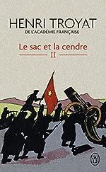 Le Sac et la cendre, tome 2 de Henri Troyat