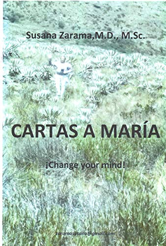 CARTAS A MARIA: !Change your Mind! (Spanish Edition)