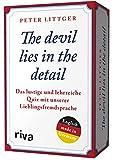 The devil lies in the detail: Das lustige und lehrreiche Quiz mit unserer Lieblingsfremdsprache - Peter Littger