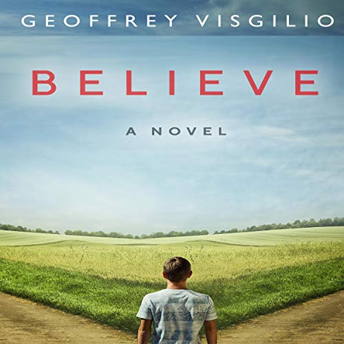 Believe: A Novel audiobook cover art