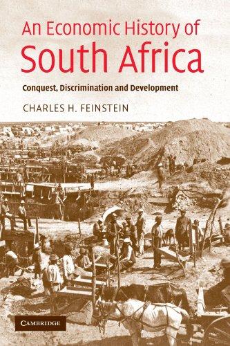 An Economic History of South Africa: Conquest, Discrimination and Development (Ellen McArthur Lectures)