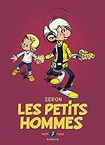 Les Petits Hommes - L'intégrale - tome 7 - Petits Hommes 7 (intégrale) 1986-1989 de Seron
