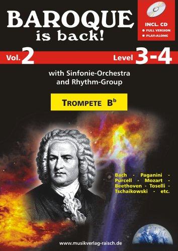 Baroque is back Vol.2 für Trompete Bb (play-along / Notenheft mit Begleit-CD)