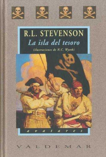 La isla del tesoro: Con ilustraciones a color de N.C. Wyeth (Avatares)