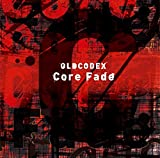 Core Fade