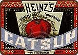 cwb2jcwb2jcwb2j 1883 Heinz's Catsup Vintage Look Reproduction Metal Sign 8 x 12