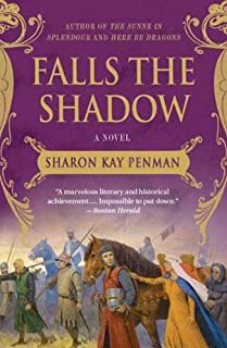 Falls the Shadow: A Novel (Welsh Princes Trilogy Book 2)
