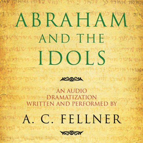 Abraham and the Idols (Dramatized) copertina