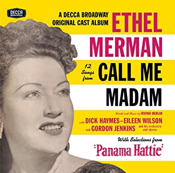"""12 Songs From Call Me Madam (With Selections From """"Panama Hattie"""")"""