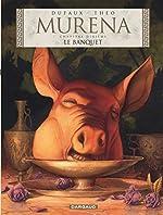 Murena - Tome 10 - Le Banquet de Dufaux Jean