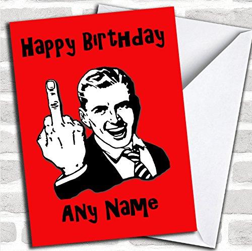 Midden Vinger Rood Isolerend & Aanstootgevend Grappige Verjaardagskaart Met Envelop, Kan Volledig Gepersonaliseerd, Verzonden Snel & Gratis