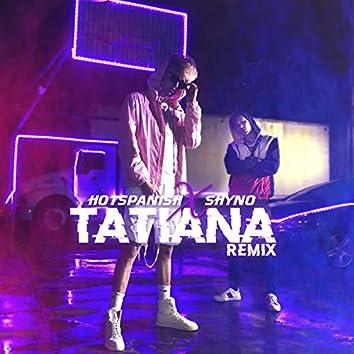 Tatiana (Remix)