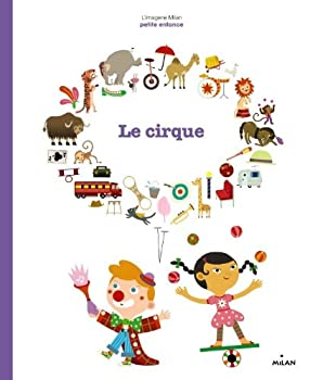 Paperback le cirque [French] Book