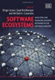 Software Ecosystems: Analyzing and Managing Business Networks in the Software Industry by Slinger Jansen, Sjaak Brinkkemper, Michael A. Cusumano (2013) Hardcover