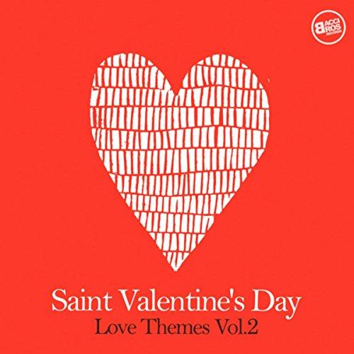 San Valentine's Day Love Themes Vol. 2