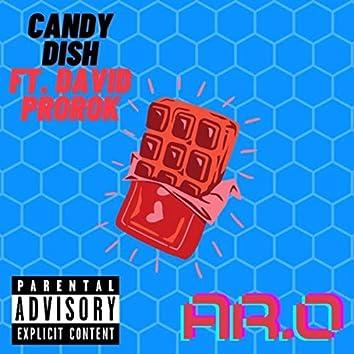 Candy Dish (feat. David Prorok)