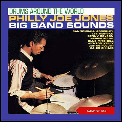 Philly Joe Jones' Big Band Sound