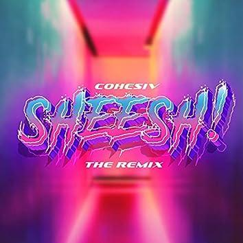 Sheeeeeeesh