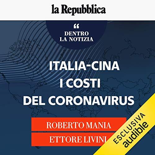 Italia-Cina, i costi del coronavirus copertina