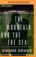 The Mountain and the Sea