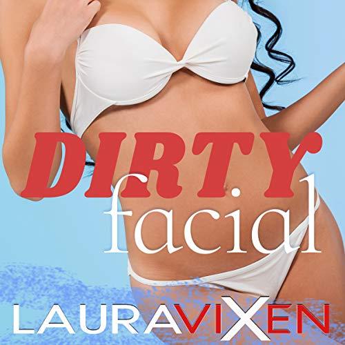 Dirty Facial Titelbild