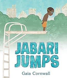 Jabari Jumps by [Gaia Cornwall]