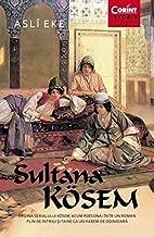 Sultana Kosem (Romanian Edition)