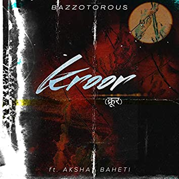 Kroor (feat. Akshay Baheti)