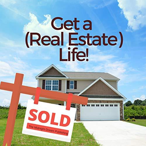 Realtor: Get a (Real Estate) Life! audiobook cover art