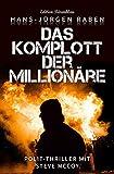 Das Komplott der Millionäre