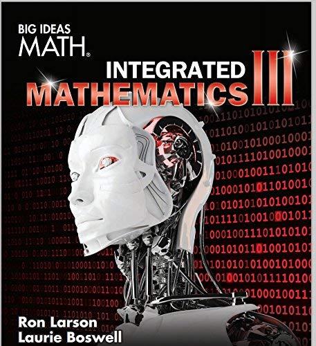 BIG IDEAS MATH Integrated Math 3: Student Edition 2016