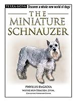 The Miniature Schnauzer (The Terra Nova Series)
