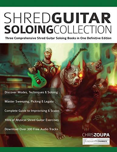 Shred Guitar Soloing Collection: Three Comprehensive Shred Guitar Soloing...