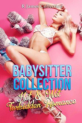 Babysitter Collection: Hot & Wet Forbidden Romance