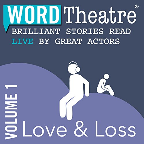 『WordTheatre: Love & Loss, Volume 1』のカバーアート