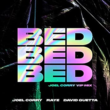 BED (Joel Corry VIP Mix)
