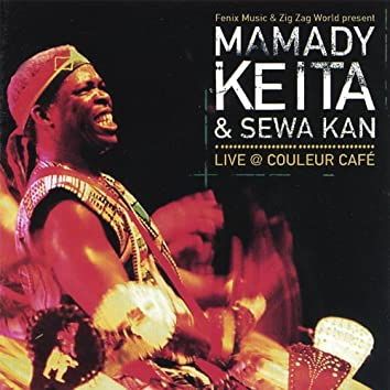 Mamady Keita & Sewa Kan Live @ Couleur Cafe