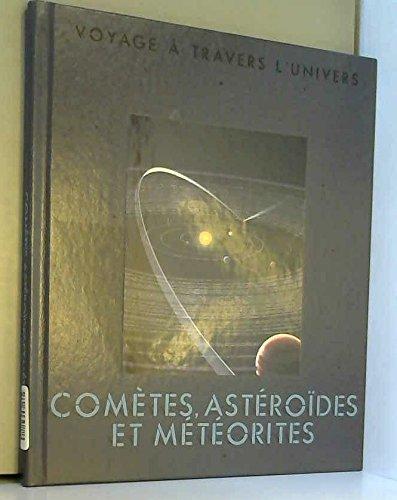 Cometes, asteroides et meteorites (Voyage a Traver)