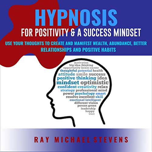 Hypnosis for Positivity & a Success Mindset cover art