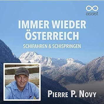Immer wieder Österreich (Schifahren und Schispringen)