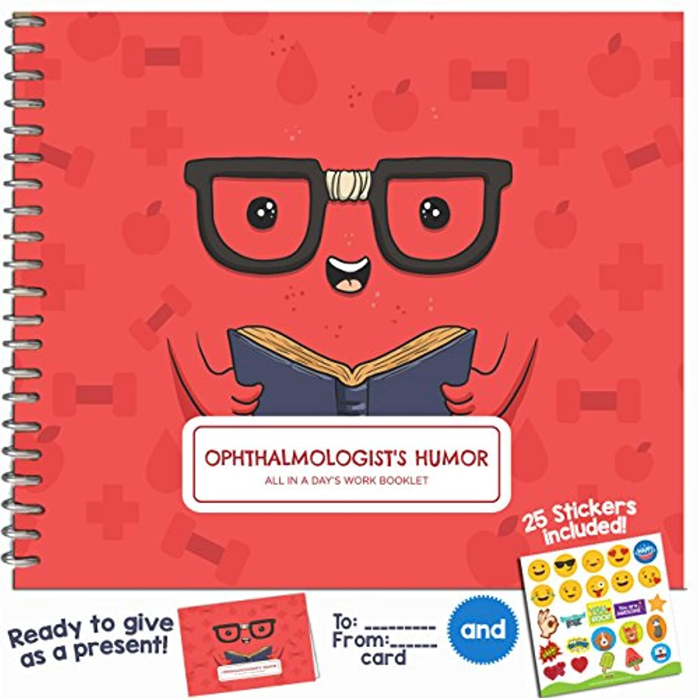 Eye Doctor Gift - A Funny Booklet for Your Favorite Ophthalmologist, Eye Doctor Or Specialist - Ophthalmology Gifts with Funny Quotes and Designs - Includes Stickers and a Matching Card