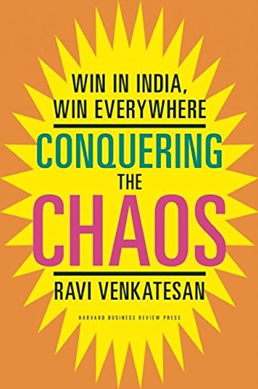 気分つかいます判定Conquering the Chaos: Win in India, Win Everywhere (English Edition)