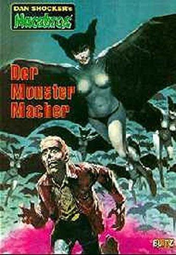 Der Monstermacher (Macabros - Classic)