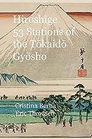 Hiroshige 53 Stations of the Tōkaidō Gyōsho