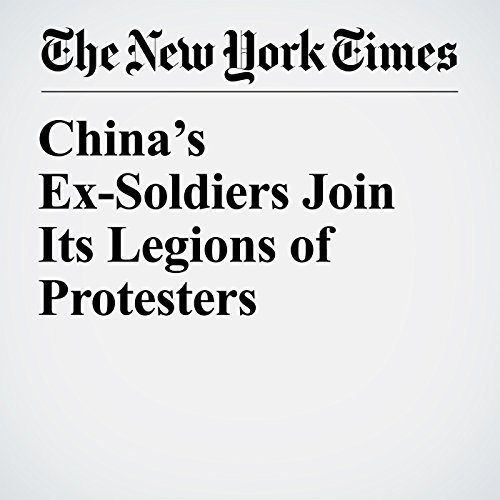China's Ex-Soldiers Join Its Legions of Protesters copertina