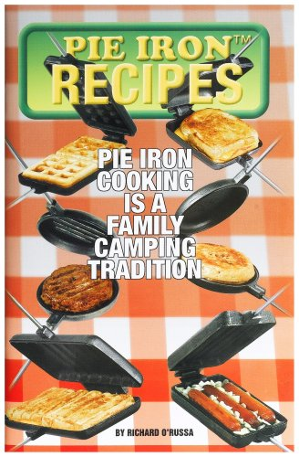 Rome Industries 2000 Pie Iron Recipes by Richard O Russa