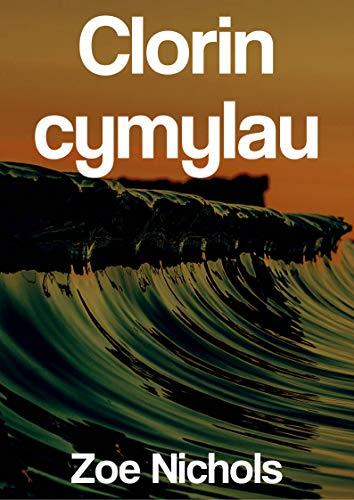 Clorin cymylau (Welsh Edition)