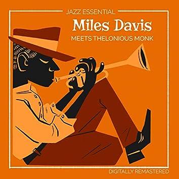 Miles Davis meets Thelonious Monk (Digitally Remastered)